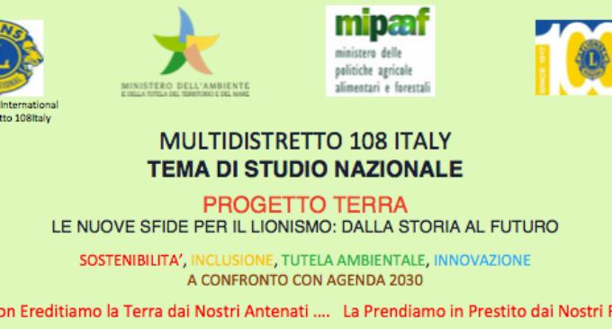 MULTIDISTRETTO 108 ITALY TEMA DI STUDIO NAZIONALE PROGETTO TERRA LE NUOVE SFIDE PER IL LIONISMO: DALLA STORIA AL FUTURO