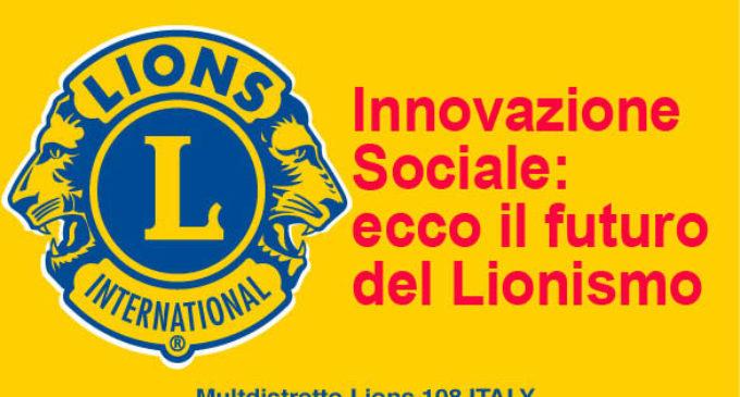 Innovazione Sociale: ecco il futuro del Lionismo